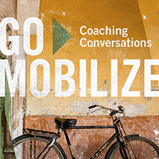 Go Mobilize Coaching Conversations
