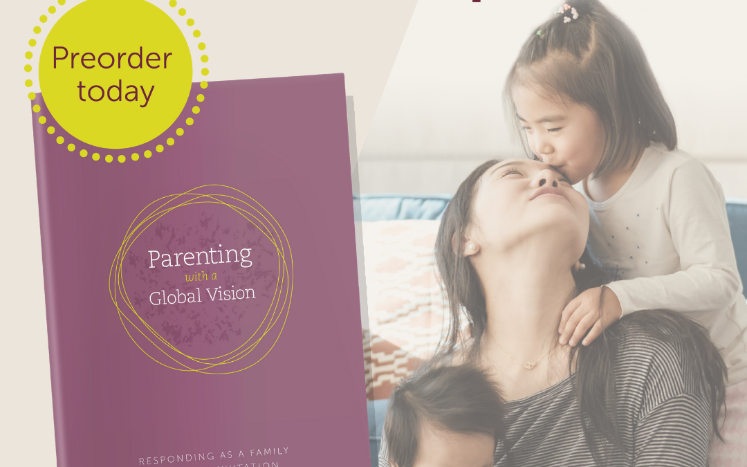 Parenting with a Global Vision